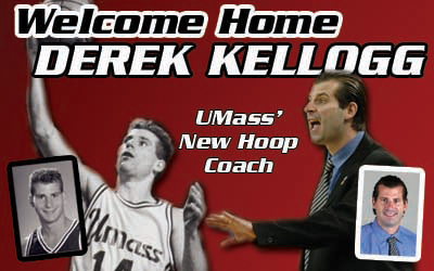 Welcome Home Derek Kellogg - courtesy UMassAthletics.com